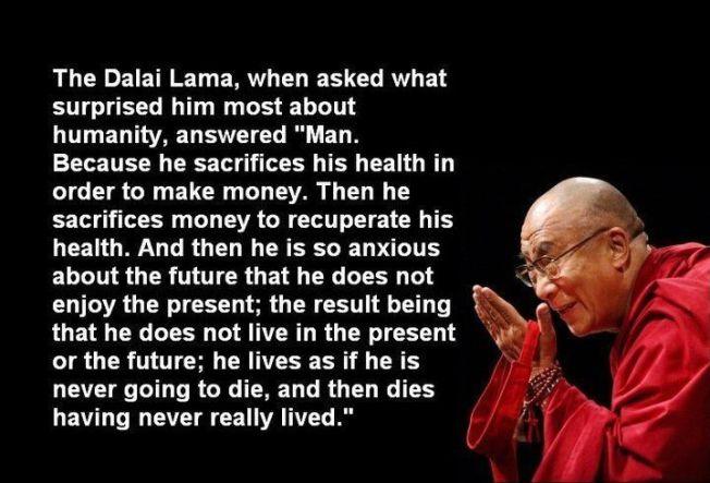 Dalai Lama on man